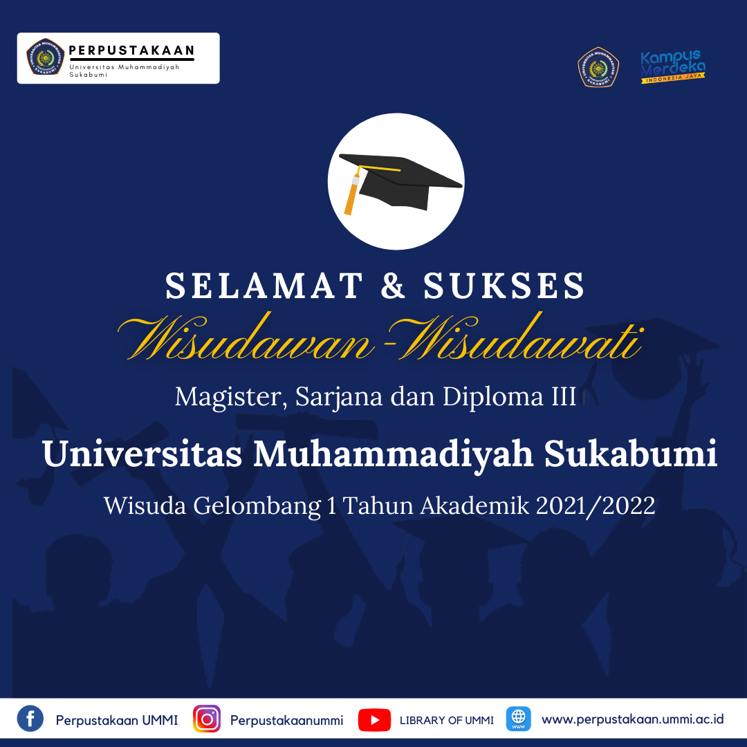 Selamat dan Sukses Wisudawan/Wisudawati Universitas Muhammadiyah Sukabumi